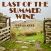 A TASTE OF THE LAST OF A SUMMER WINE