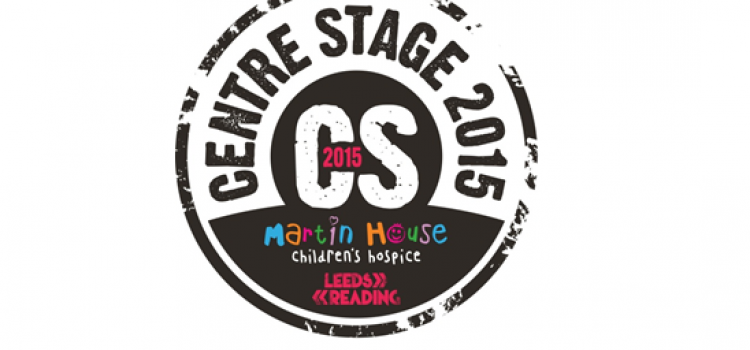 MARTIN HOUSE CHILDREN'S HOSPICE PRESENTS: THE FINAL – CENTRE STAGE 2015